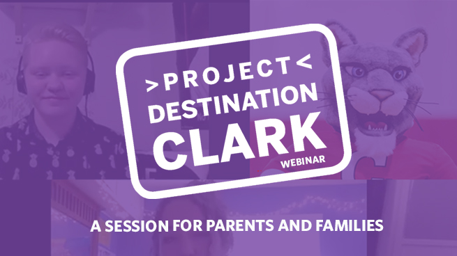 #ProjectDestinationClark: A Session for Parents and Families