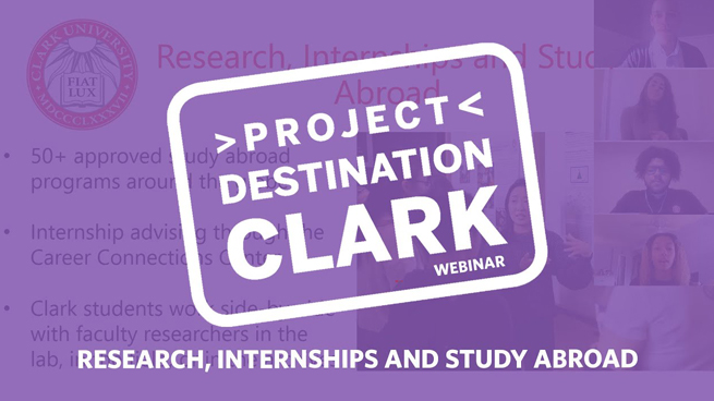 #ProjectDestinationClark: Research, Internships and Study Abroad