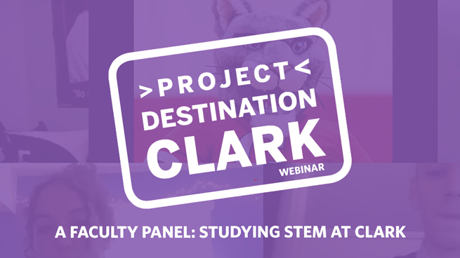 #ProjectDestinationClark: A Faculty Panel on STEM at Clark