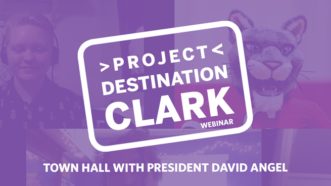 #ProjectDestinationClark: Town Hall with President David Angel
