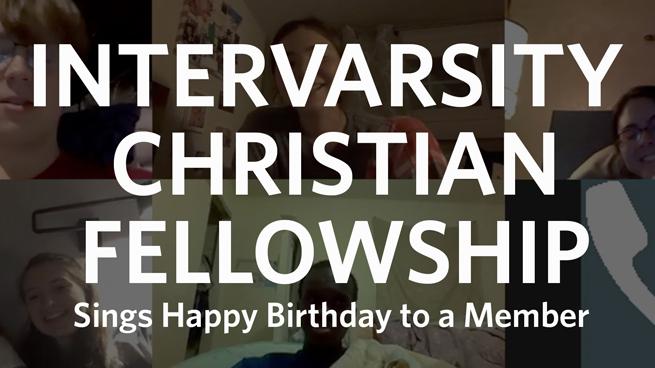 Clark's InterVarsity Christian Fellowship Sings Happy Birthday