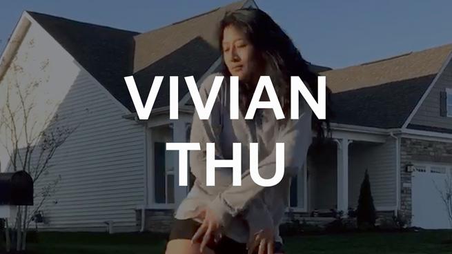 Vivian Thu '20: Dance Moves