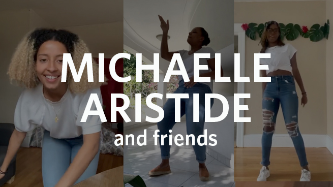 Michaelle Aristide '20 and Friends: Social Disdancing