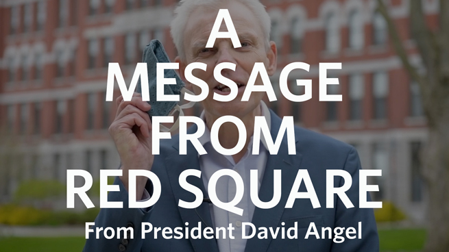 A Message from Red Square from Clark President David Angel