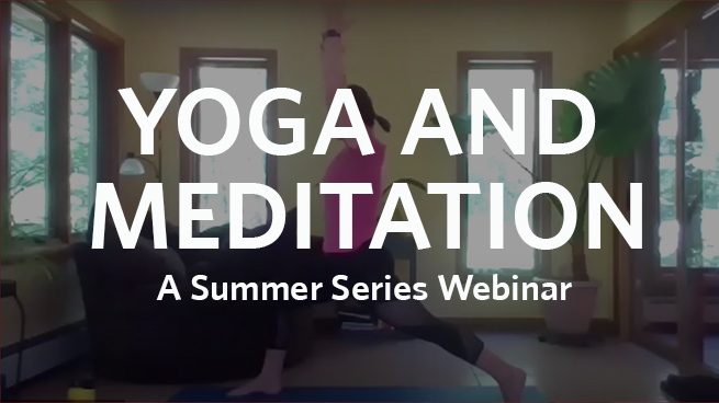 Summer Series: Yoga and Meditation with Erica Beachy