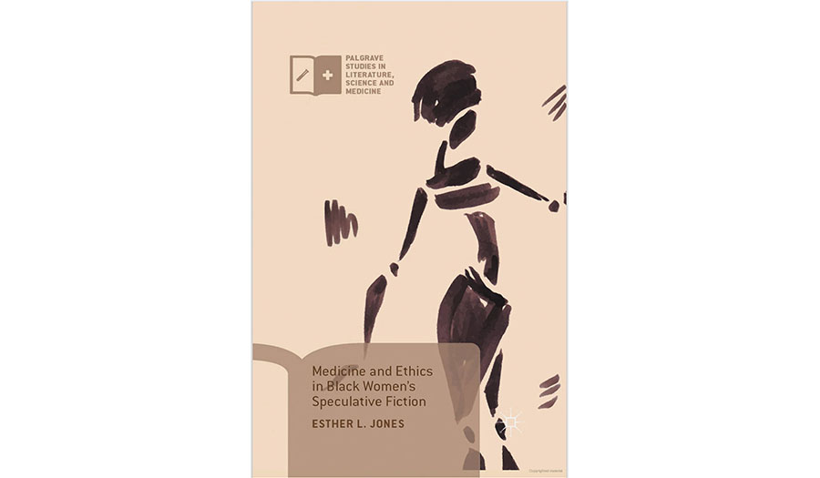 Book cover for Medicine and Ethics in Black Women's Speculative Fiction