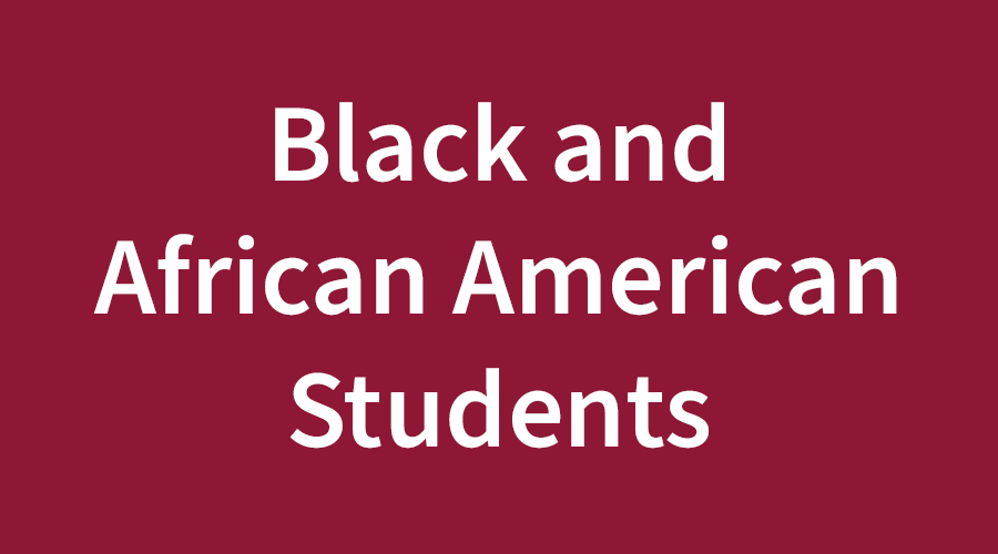 Black and African American Students