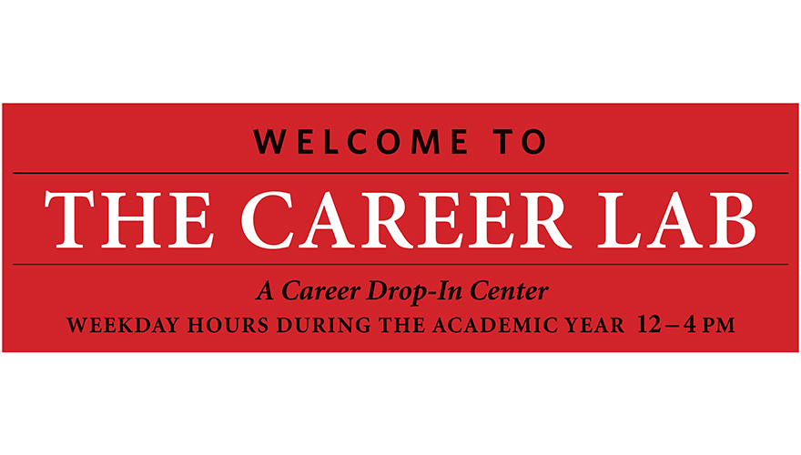 Welcome to the Career Lab: A Career Drop-In Center