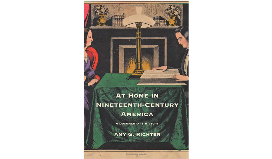 Home in Nineteenth-Century America: A Documentary History