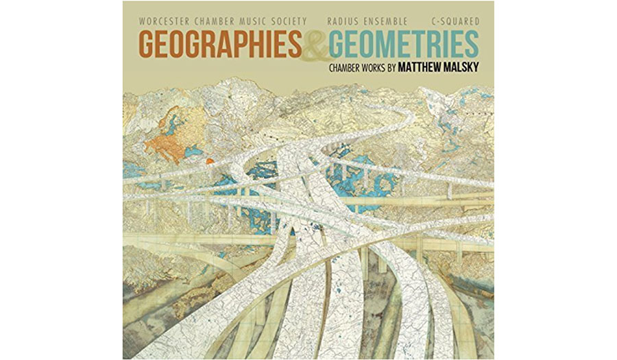 Geographies and Geometries: chamber music