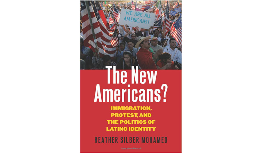 The New Americans?: Immigration, Protest, and the Politics of Latino Identity