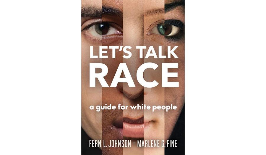 Let's Talk Race: A Guide for White People - book cov