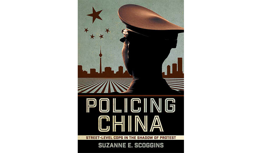 Policing China: Street-Level Cops in the Shadow of Protest - book cover