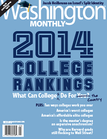 Washington Monthly 2014 College Rankings - Cover