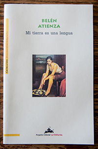 """""""""""Mi tierra es una lengua,"""" by Belen Atienza"""